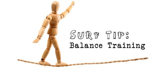 Surf Tip: Improve Your Balance and Surf Stronger 1