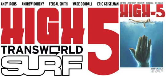 Transword Surf's High 5 – Video Review 1